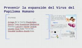 Prevenir la expansión del Virus del Papiloma Humano
