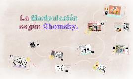 10 formas de Manipulación según Chomsky