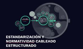 ESTANDARIZACIÓN Y NORMATIVIDAD CABLEADO ESTRUCTURADO
