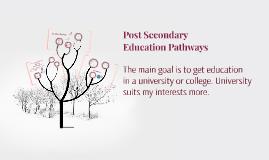 Post Secondary Education Pathways