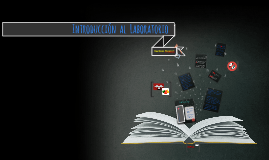 Introduccion al Laboratorio