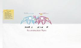Copy of Reconstruction