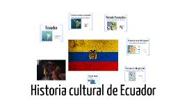 Historia Cultural de Ecuador