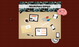 Copy of NEURONAS ESPEJO