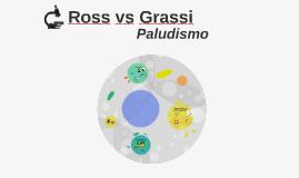 Ross vs Grassi