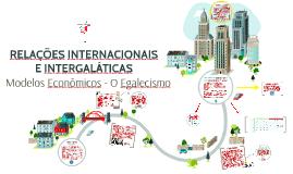 Relações Internacionais - Modelos Econômicos