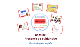 Copy of Usos del Presente de Subjuntivo