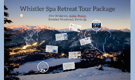 Whistler Spa Retreat Tour Package