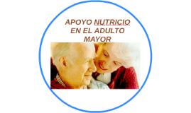 APOYO NUTRICIO EN EL ADULTO MAYOR