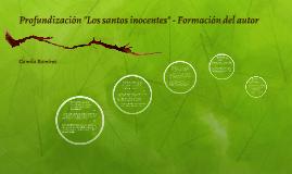 """Profundizacion """"Los santos inocentes"""" - Formacion del autor"""