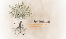 Kolping - Wurzeln und Früchte einer Erfolgsgeschichte
