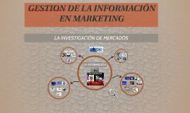 GESTION DE LA INFORMACIÓN EN MARKETING