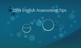 2014 English Assessment Tips