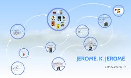 Copy of JEROME. K. JEROME