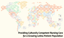 Culturally Competent Care in a Growing Latino Patient Popula