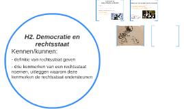 H2. Democratie en rechtsstaat
