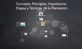 Concepto, Principios, Importancia, Etapas y Técnicas  de la