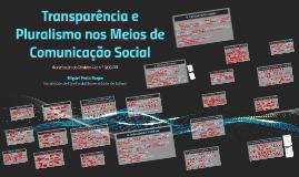 Copy of Transparência e Pluralismo nos Meios de Comunicação Social