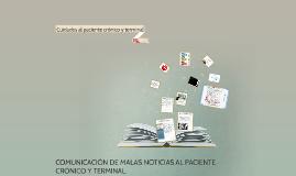 Copy of COMUNICACIÓN DE MALAS NOTICIAS AL PACIENTE CRÓNICO Y TERMINA