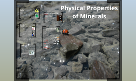 2013-2014: Physical Properties of Minerals