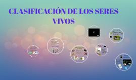 Copy of CLASIFICACIO´N DE LOS SERES VIVOS