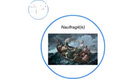 Copy of Naufragé(e)
