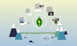 Szlovákia legnagyobb Nemzeti Parkja