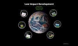 Copy of Low Impact Development