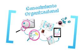 Conocimiento Organizacional
