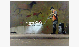 Banksy: Vandal or Genius?