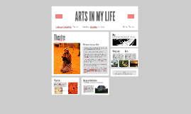 ARTS IN MY LIFE