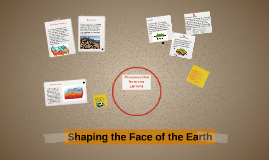 What Shapes the Earth