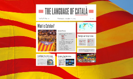 THE LANGUAGE OF CATALÀ