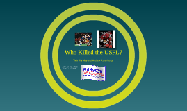 Who Killed the USFL?
