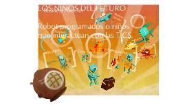 Copy of LOS NIÑOS DEL FUTURO