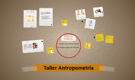 Taller Antropometría