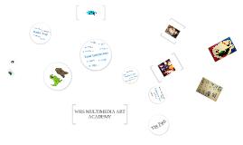 WHS Multimedia Art Academy 2012