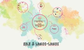 Silk & Lambe-Lambe