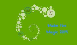 Make the Magic 2014