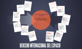 DERECHO INTERNACIONAL DEL ESPACIO
