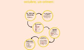 octubre, un crimen vera, sol, cami