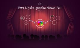 Ewa Lipska- poetka Nowej Fali