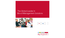 The Global Leader in Blood Management Solutions