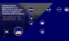 PROPUESTA PARA EL MEJORAMIENTO DE LA PRODUCCIÓN DE MONTURAS