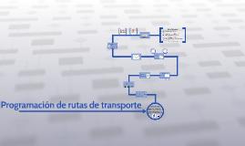 Copy of Programación de ruteo de transporte