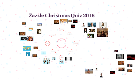 Zazzle Christmas Quiz 2016