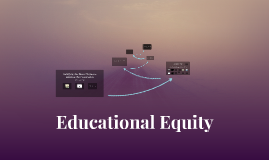Educational Equity