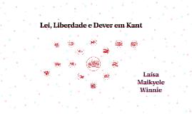 Copy of Lei, Liberdade e Dever em Kant