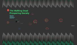 The Walking Dead Prospering Society
