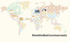 Rivierblindheid (onchocerciases)